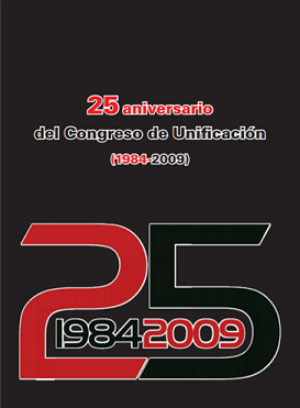 25 aniversario del congreso de unificación 1984-2009