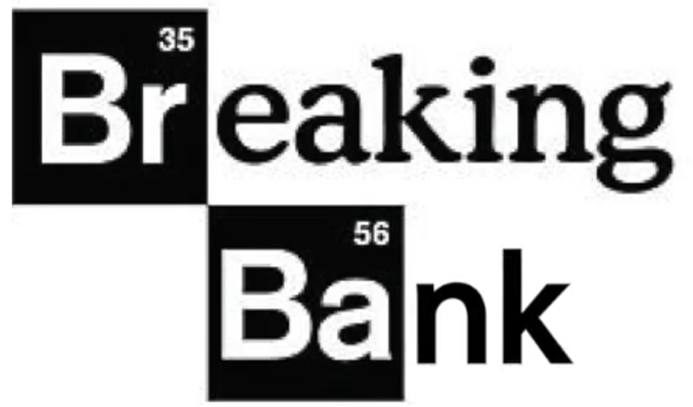 Breaking Bank