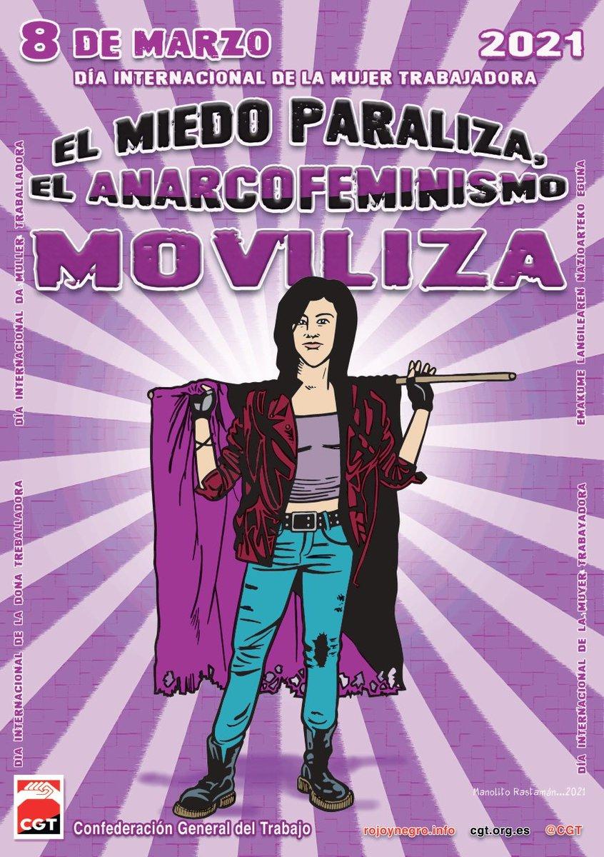 8M 2021. El miedo paraliza, el anarcofeminismo moviliza